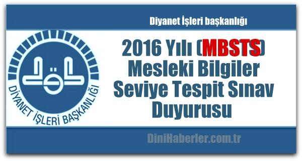 Diyanet 2016 MBSTS Sınav Duyurusu