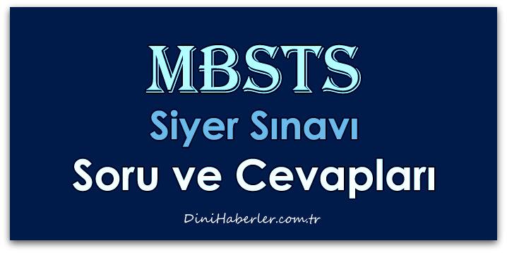 MBSTS Siyer Soruları ve Cevapları
