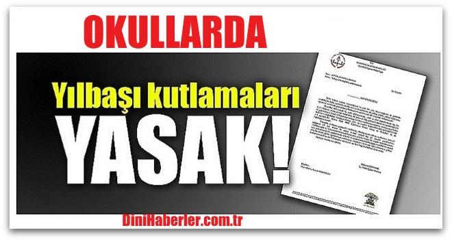 MEB okullara yazı göndererek yılbaşı kutlamalarını yasakladı!