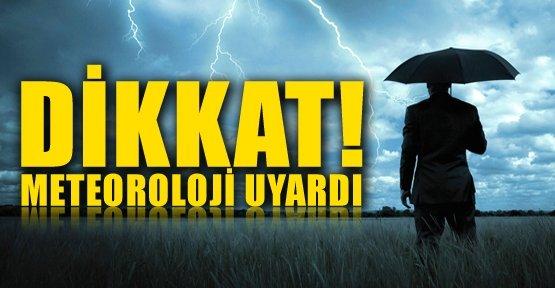 Meteoroloji uyardı: Çarşamba\'ya dikkat!