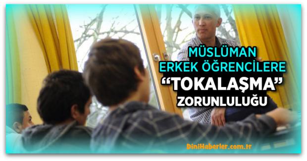 Müslüman Erkeklerle Tokalaşma Zorunluluğu Getirildi