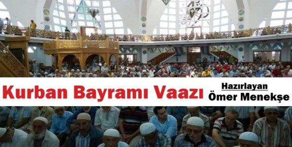 Ömer Menekşe'den Kurban Bayramı Vaazı