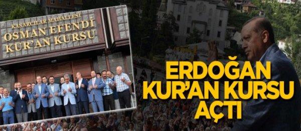 Osman Efendi Kur'an Kursu'nun açılışını Cumhurbaşkanı Erdoğan Yaptı
