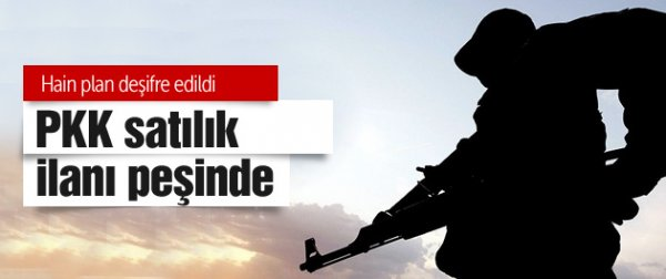 PKK, satılık ilan peşinde