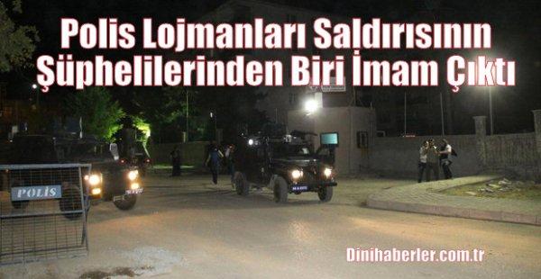 Polis Lojmanları Saldırısının Şüphelilerinden Biri İmam Çıktı