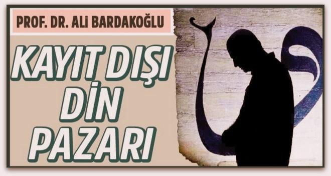 Prof. Dr. Ali Bardakoğlu,\'Ana problem kayıt dışı din pazarı...\'