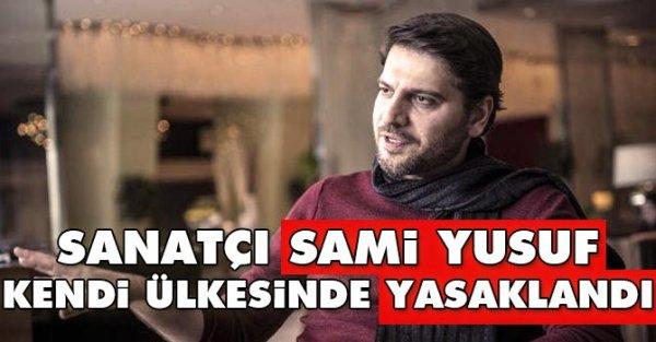 Sami Yusuf kendi ülkesinde yasaklandı