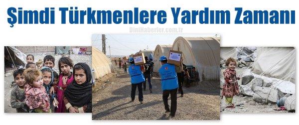Şimdi Türkmenlere Yardım Zamanı