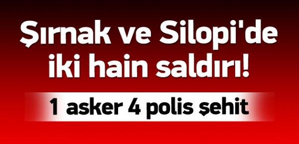Şırnak ve Silopi'de 2 hain saldırı: 5 şehit