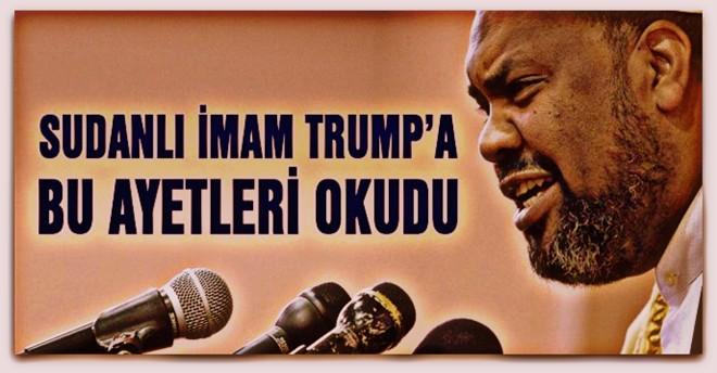 Sudanlı imam Trump\'a bu ayetleri okudu