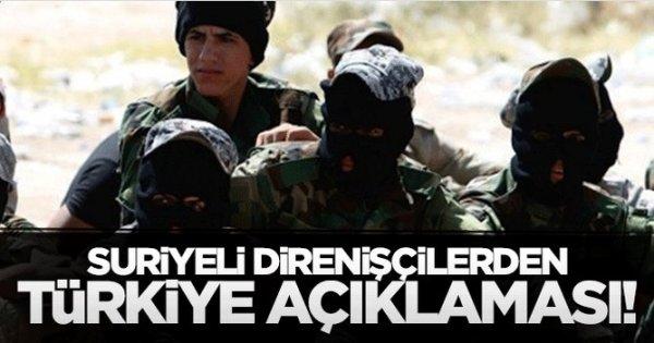 Suriyeli direnişçilerden ilk açıklama, Türkiye'nin yanındayız!