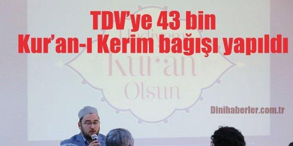 TDV'ye 43 bin Kur'an-ı Kerim bağışı yapıldı