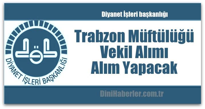 Trabzon Müftülüğü Alım Yapacak
