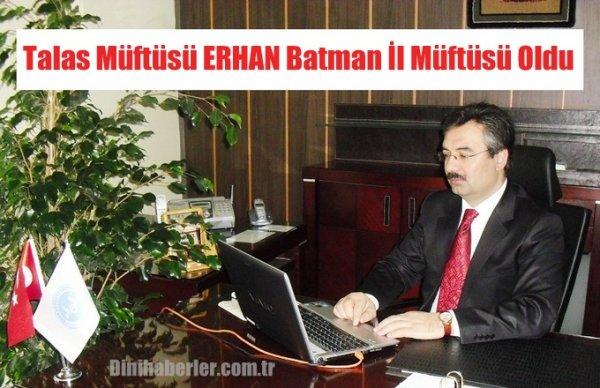 Turgut Erhan Batman İl Müftülüğüne Atandı
