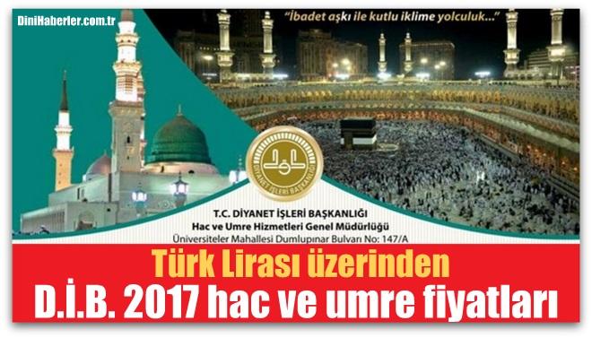 Türk Lirası üzerinden 2017 hac ve umre fiyatları