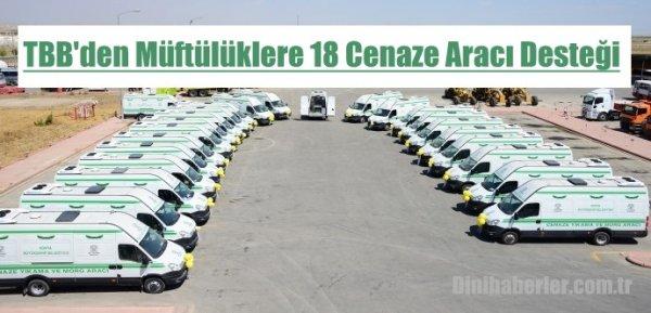 Türkiye Belediyeler Birliğin'den Cenaze Aracı Desteği