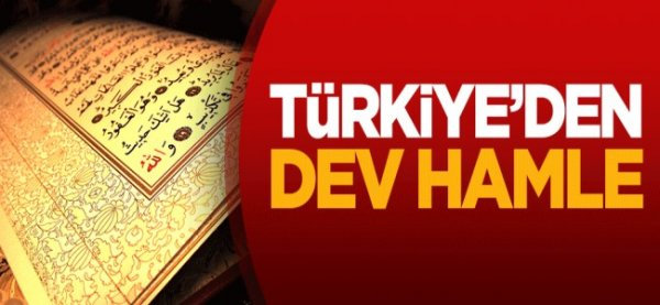 Türkiye'den dev Kur'an hamlesi