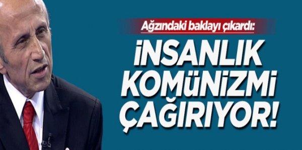 Yaşar Nuri Öztürk, İnsanlık komünizmi çağırıyor