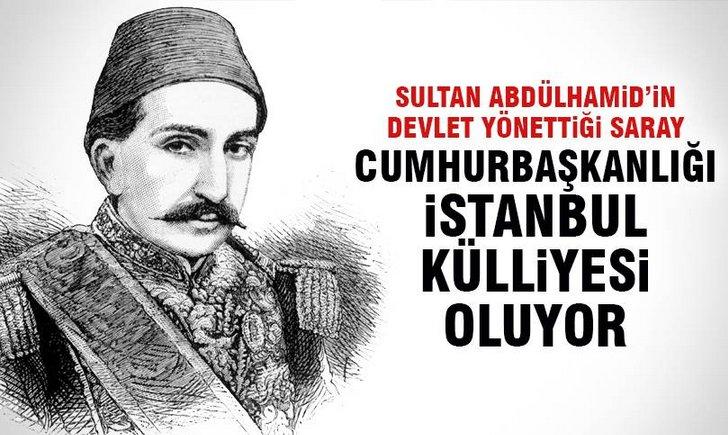 Yıldız Sarayı Cumhurbaşkanlığı İstanbul Külliyesi oluyor