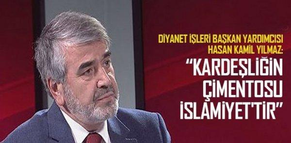 Yılmaz: 'Kardeşliğin çimentosu İslamiyet'tir'