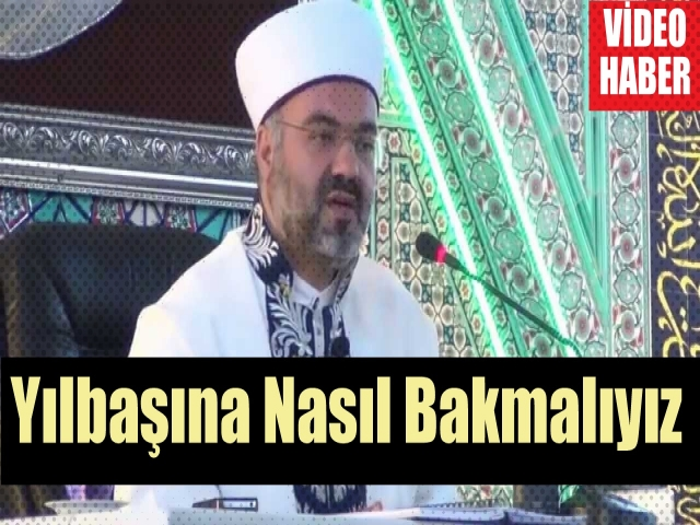 Müslüman Olarak Yılbaşına Nasıl Bakmalıyız, Prof. Dr. Mehmet Emin AY