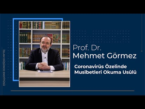 Prof. Dr. Mehmet Görmez I Coronavirüs Özelinde Musîbetleri Okuma Usûlü